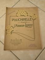 Polichinelle (A Mademoiselle Lucie Hardouin) -(Musique J. Muracour-Lepetit) - Partition (Piano) - Instruments à Clavier