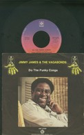 JIMMY JAMES E THE VAGABONDS -DO THE FUNKY CONGA .-DISCO VINILE 45 GIRI - Soul - R&B