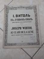 Dors Mon Enfant & Chant Des Ondes -(Musique Joseph Wihtol) - Partition (Piano) - Instruments à Clavier