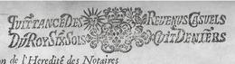 Quittance Des Revenus Casuels Du Roy  - Six Sols Huit Deniers  Sur Document De 1691 - Seals Of Generality
