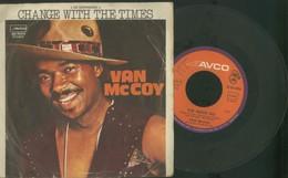 VAN McCOY -CHANGE WITH THE TIMES -THE DISCO KID -DISCO VINILE 45 GIRI - Blues