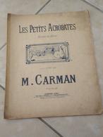Les Petits Acrobates -(Musique Marius Carman) - Partition (Piano)1907 - Instruments à Clavier