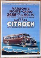 AFFICHE AUTOCAR CITROEN 13EME RALLYE AUTOMOBILE DE MONTE CARLO VARSOVIE MONTE CARLO - Automobiles