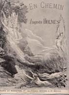 En Chemin Augusta Holmès Chant Piano Au Ménestrel Heugel Et Cie éditeurs BE - Scores & Partitions