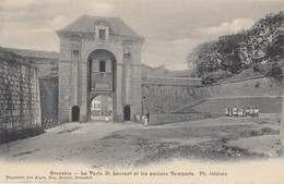 GRENOBLE: La Porte Saint-Laurent Et Les Anciens Remparts - Grenoble