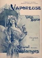 Vaporeuse Valse Boston Musique Raoul Deslanges Piano Au Ménestrel B.Cabriolier éditeur état Moyen - Scores & Partitions