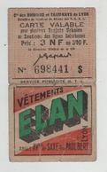 Carte Trajets Urbains Cie Omnibus Et Tramways De Lyon Vêtements Elan Rue Paul Bert Av. De Saxe Lyon - Billetes De Transporte