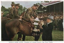 DUBLIN HORSE SHOW-PRESIDENT OF IRELAND PRESENTS AGA KHAN TROPHI-NON VIAGGIATA-F.G - Dublin