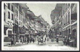 Thun - Haupstrasse - Handwagen - Belebt – Animée - Feldpost - BE Bern