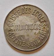 ANCIEN JETON CANTINE SCOLAIRE. VALMONDOIS. RARE. NECESSITE. ALUMINIUM. - Frankreich