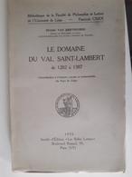Le Domaine Du Val Saint-Lambert De 1202 A 1387 - België