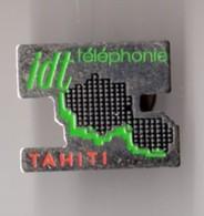 PIN'S IDT TELEPHONIE TAHITI - France Telecom