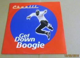 MAXI 45T CHARLII : Get Down Boogie - 45 Rpm - Maxi-Single