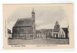 Moorsel : Les Environs D'Alost  Chapelle De Ste. Gudule à Moorsel - Aalst