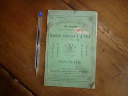 Vers 1900 :  1ere Manufacture De Caoutchouc Du NORD - Maison MASURE-DEBUQUOIS & FILS à La Ruche  ROUBAIX ..etc - France