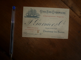 1900 :VINS FINS ETRANGERS D'Importation Directe -  F. GARNIER & Cie - Armateurs à Chantenay-les-Nantes ...etc - France