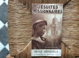 JÉSUITES MISSIONNAIRES  Revue  Mensuelle  OCTOBRE 1935 - Religion & Esotericism