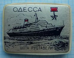 USSR / Badge / Soviet Union / UKRAINE. Black Sea Shipping Company. Fleet. Motor Ship Shota Rustaveli . Odessa. - Boats