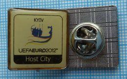 UKRAINE / Badge / POLAND / Pin. Football. Europe Championship. UEFA . EURO 2012. KYIV. Host City. - Football
