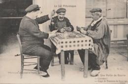 W24-46) LE LOT PITTOEESQUE - UNE PARTIE DE BOURRE (HOMMES JOUANT AUX CARTES - EDITEUR DUBERNET ET PAITA CAHORS 2 SCANS) - Francia