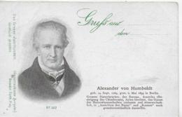 AK 0262  Alexander Von Humboldt - Das Grosse Jahrhundert 1899 - Ecrivains