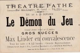 Carte Publicité , Gent , Théatre Pathé , Rue Des Champs , 34 , Gand : Le Démon Du Jeu - MAX LINDER En Convalescence - Théâtre