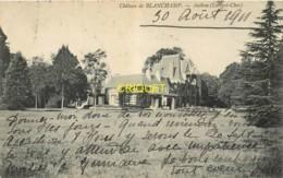 41 Authon, Chateau De Blanchamp, Affranchie 1911 - Other Municipalities
