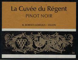 Etiquette De Vin // Pinot Noir , La Cuvée Du Régent, Ollon, Vaud, Suisse - Etiquettes