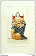 COSTUME Historique-MARIE CHRISTINE De FRANCE Duchesse De SAVOIE-XVII°s-5/78-1852 - Estampes & Gravures