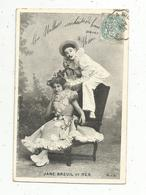 Cp, Spectacle , Artistes , JANE BREUIL ET REX ,  Voyagée 1905 - Künstler