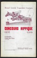 GENT *GAND * ROYAL CERCLE EQUESTRE GANTOIS * CONCOURS HIPPIQUE * PROGRAMMA 1951 * 28 PP * VEEL RECLAME ZIE SCANS - Gent