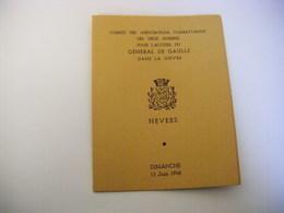 1948 Programme Visite Du Général De Gaulle à Nevers Carton D'invitation Signée Colonel Roche Et Marius DURBET Maire - Programs