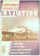 HISTOIRES VRAIES D'AVIATION-1991-20-SAAB VIGGEN-HEINKEL 114-YAK11-DOUGLAS AD4N-t - Riviste