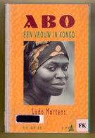 ABO EEN VROUW IN KONGO 238blz ©1992 CONGO ZAÏRE Etnologie Geschiedenis Heemkunde ANTIQUARIAAT Z725 - Congo - Kinshasa (ex Zaire)