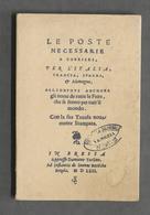Storia Postale - Le Poste Necessarie A Corrieri - Ed. 1562 - Anastatica 1972 - Cataloghi