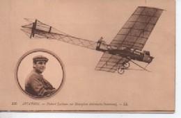 135  AVIATION  HUBERT LATHAM SUR MONOPLAN ANTOINETTE NOUVEAU - Aviateurs