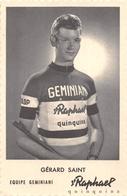 """Cyclisme  -  Le Coureur Cycliste """" Gérard SAINT """" Né à Argentan (61) En 1935  -  Saint-Raphael  - Equipe Geminiani - Radsport"""