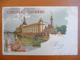 CPA - Chocolat Suchard - Exposition Universelle De Paris 1900 - Maritime - Précurseur - Circulée, Cachet Fleurus 1902 - Publicité