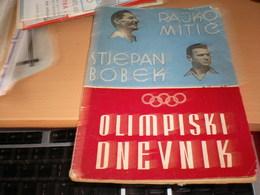 Football Olympic Journal Olimpijski Dnevnik Rajko Mitic Stjepan Bobek 48 Pages 1952 - Books