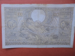 BELGIQUE 100 FRANCS 6-2-39 CIRCULER (B.4) - [ 2] 1831-... : Royaume De Belgique
