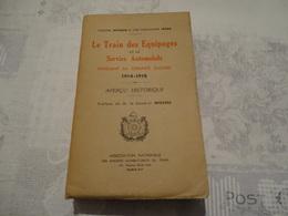 HISTORIQUE DU TRAIN DES EQUIPAGES ET LE SERVICE AUTOMOBILE 1914-1918 - 1914-18