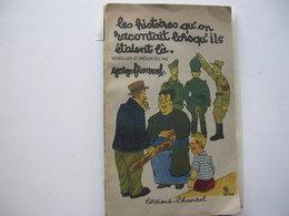 Les Histoires Qu'on Racontait Lorsq'ils étaient La - Weltkrieg 1939-45