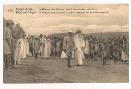 Congo Belge Le Ministre Des Colonies Reçu à Une Mission Catholique CPA - Congo Belge - Autres