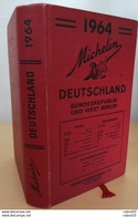 GUIDE ROUGE-MICHELIN-DEUTSCHLAND-(détails Annexés)-1964 - Landkarten
