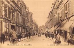 08-CHARLEVILLE- LA GRANDE RUE - Charleville