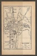 CARTE PLAN 1930 - ALLEVARD FORGES FABRIQUE DE SCIES DISTILLERIE CASINO SOURCE BUVETTE VILLAS - Carte Topografiche