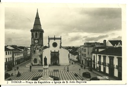 TOMAR / PRACA DA REPUBLICA E IGREJA DE S. JOAO BAPTISTA - Santarem