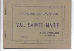 Carnet De La Colonie De Vacances Du Val Sainte Marie à Amondans Par Amancey Doubs - Unclassified
