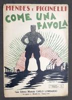 Musica Spartito - Mendes E Piccinelli - Come Una Favola - Piano E Canto - 1926 - Vecchi Documenti
