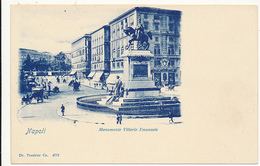 Napoli  (Naples), Monumento Vittorio Emanuele, # 4773, Dr. Trenkler Co. - UDB, Simple - Napoli